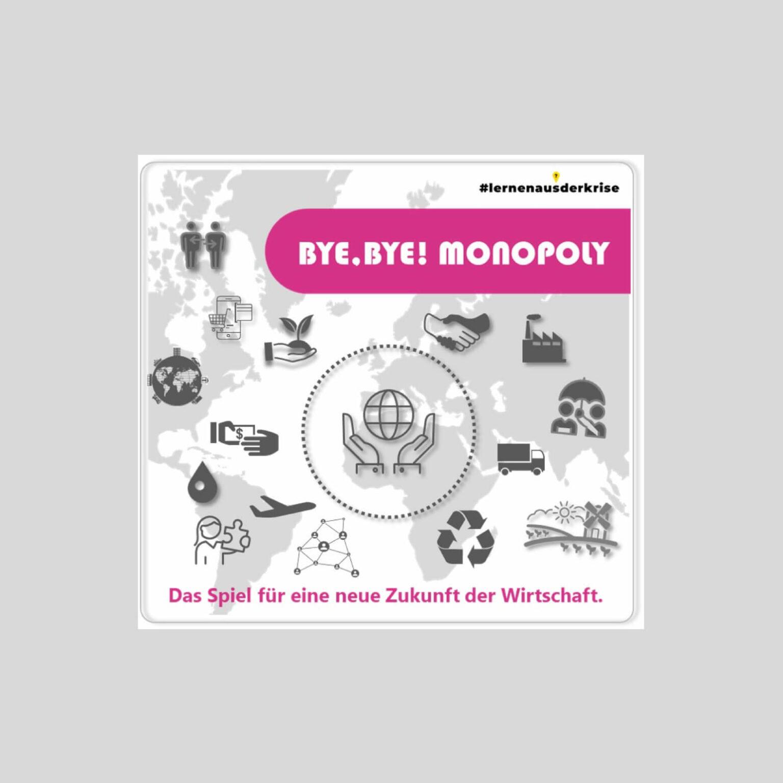 bye bye monopoly - the game